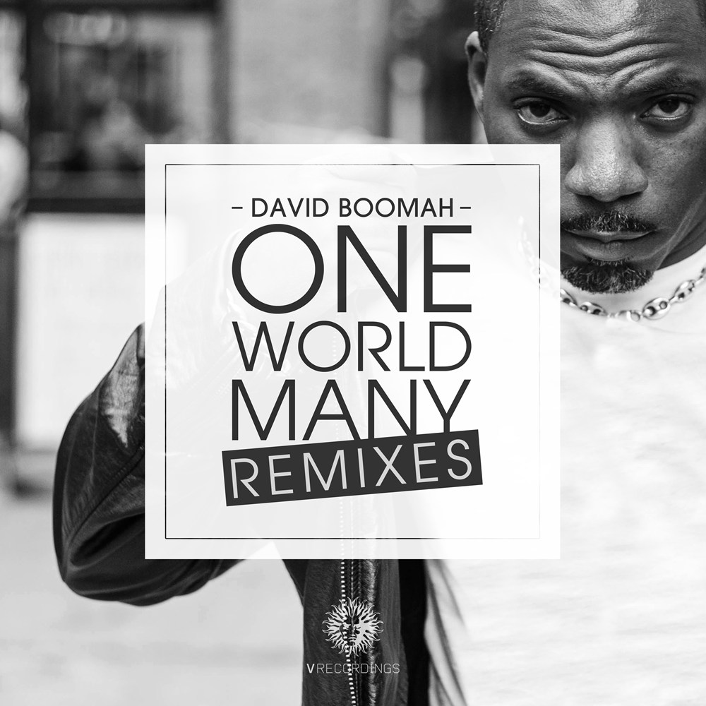 David Boomah One world many remixes
